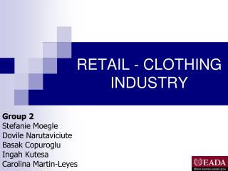 RETAIL - CLOTHING  INDUSTRY
