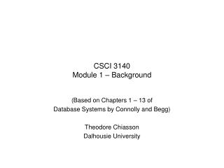 CSCI 3140 Module 1 – Background