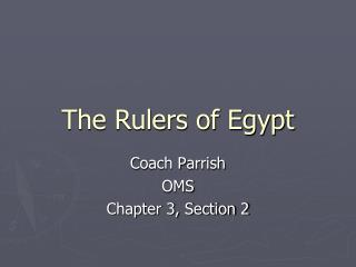 The Rulers of Egypt