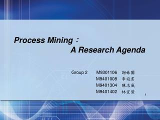 Process Mining : A Research Agenda