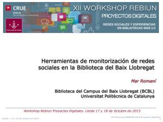 Herramientas de monitorización de redes sociales en la Biblioteca del  Baix  Llobregat