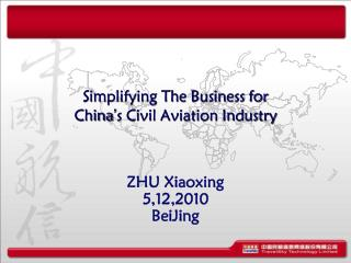 Simplifying The Business for  China ' s Civil Aviation Industry