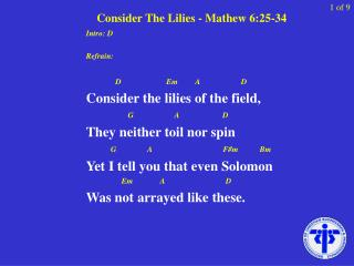 Consider The Lilies - Mathew 6:25-34