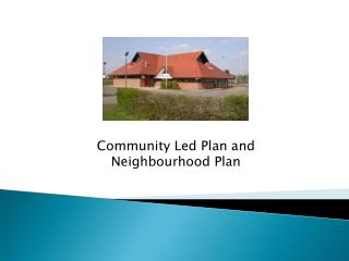 Community Led Plan and Neighbourhood Plan
