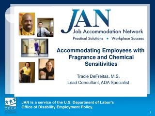 Accommodating Employees with Fragrance and Chemical Sensitivities Tracie DeFreitas, M.S.