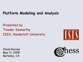 Platform Modeling and Analysis