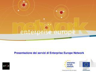 Presentazione dei servizi di Enterprise Europe Network