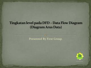 Tingkatan level pada  DFD – Data Flow Diagram (Diagram Arus Data)