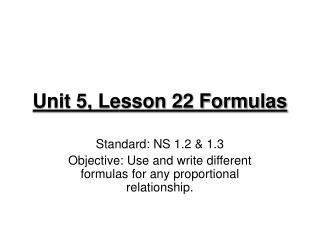 Unit 5, Lesson 22 Formulas