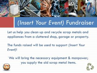 (Insert Your Event)  Fundraiser
