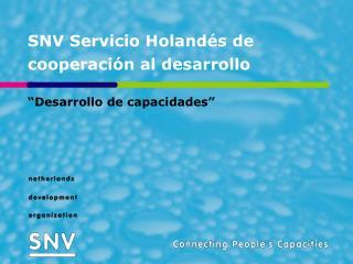 SNV Servicio Holand s de cooperaci n al desarrollo