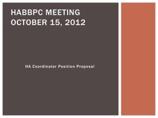 HABBPC meeting October 15, 2012