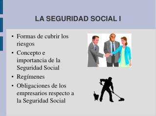 LA SEGURIDAD SOCIAL I