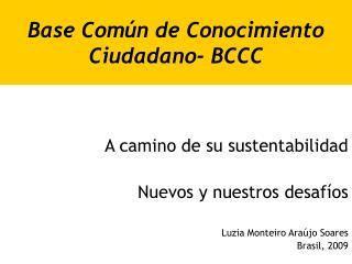 Base Común de Conocimiento Ciudadano- BCCC