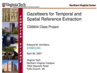 Gazetteers for Temporal and Spatial Reference Extraction