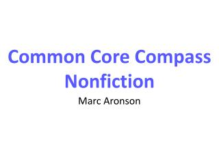 Common Core Compass Nonfiction