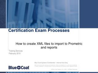 Certification Exam Processes