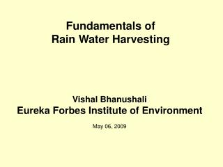 Fundamentals of  Rain Water Harvesting