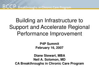 Building an Infrastructure to Support and Accelerate Regional Performance Improvement
