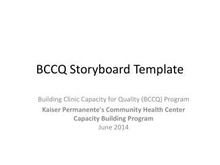 BCCQ Storyboard Template