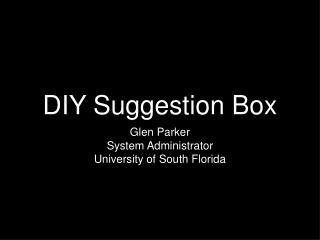 DIY Suggestion Box