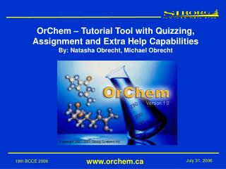 OrChem – Tutorial Tool with Quizzing, Assignment and Extra Help Capabilities