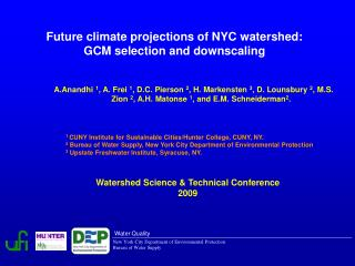 Future climate projections of NYC watershed:  GCM selection and downscaling