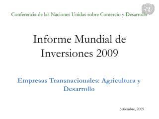 Empresas Transnacionales: Agricultura y  Desarrollo
