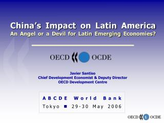 China's Impact on Latin America An Angel or a Devil for Latin Emerging Economies?