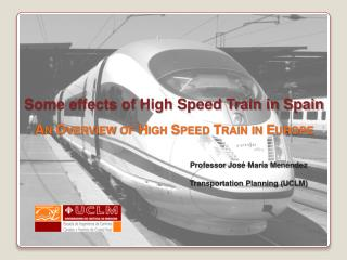 Some effects of High Speed Train in Spain An Overview of High Speed Train in Europe
