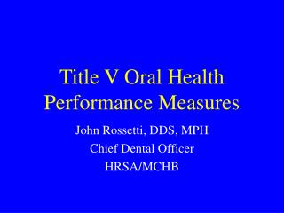Title V Oral Health Performance Measures