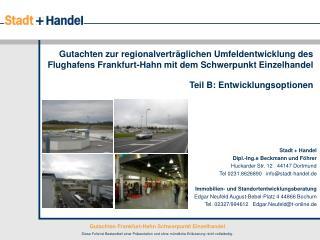 Stadt + Handel Dipl.-Ing.e Beckmann und Föhrer Huckarder Str. 12   44147 Dortmund