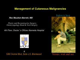 Management of Cutaneous Malignancies