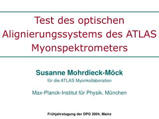 Test des optischen  Alignierungssystems des ATLAS Myonspektrometers