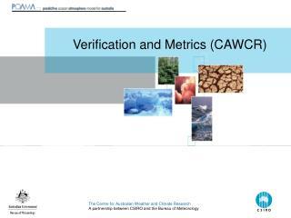 Verification and Metrics (CAWCR)