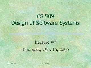 CS 509 Design of Software Systems