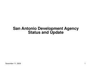 San Antonio Development Agency Status and Update