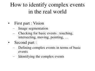How to identify complex events  in the real world