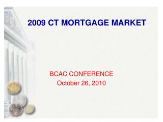 2009 CT MORTGAGE MARKET
