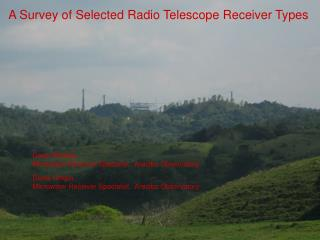 A Survey of Selected Radio Telescope Receiver Types