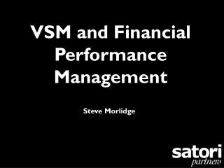 VSM and Financial Performance Management
