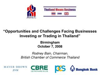 """Opportunities and Challenges Facing Businesses Investing or Trading in Thailand"""