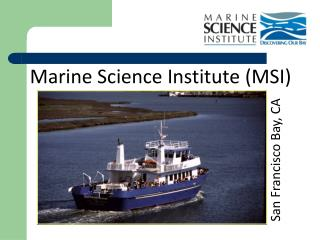 Marine Science Institute (MSI)