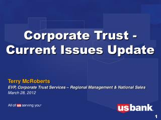 Corporate Trust -  Current Issues Update