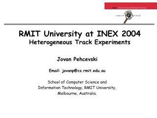RMIT University at INEX 2004 Heterogeneous Track Experiments