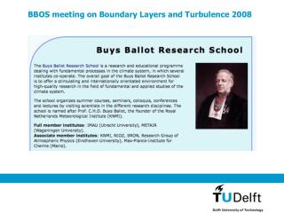 BBOS meeting on Boundary Layers and Turbulence 2008