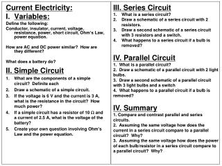 Current Electricity:  Variables: Define the following: