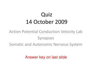 Quiz 14 October 2009