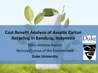 Cost Benefit Analysis of Aseptic Carton Recycling in Bandung, Indonesia