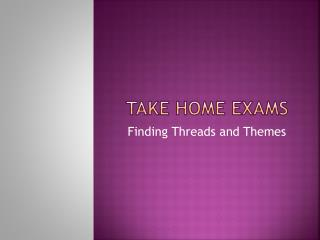 take home  examS